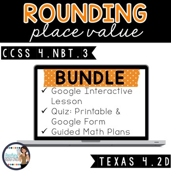 Rounding Whole Numbers Lesson BUNDLE