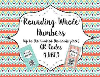 Rounding Whole Numbers QR Task Cards