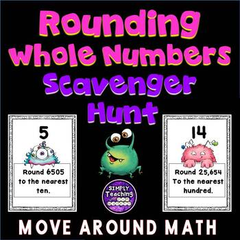 Rounding Whole Numbers Scavenger Hunt