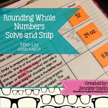Rounding Whole Numbers Solve and Snip- Common Core & TEKS