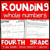 4th Grade Rounding Whole Numbers: 4-Day Lesson Bundle: Lesson Packets + Quizzes