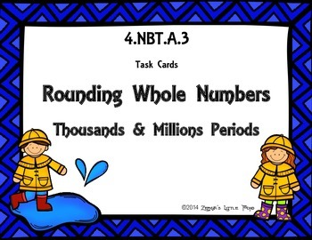 Rounding Whole Numbers (Through the Millions Period) {Math Task Cards}