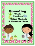 Rounding Whole Numbers Using Models and Number Lines