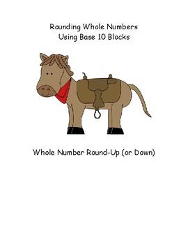 Rounding Whole Numbers using Base 10 Blocks