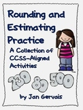 Rounding and Estimating Practice CCSS Aligned Activities