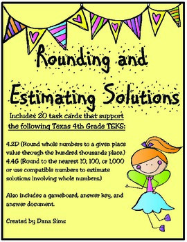 Rounding and Estimating Solutions (TEKS 4.2D and 4.4G)