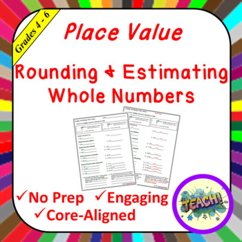 Rounding and Estimating Whole Numbers