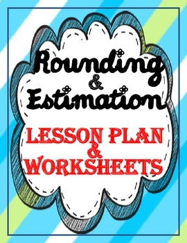 Rounding and Estimation (Whole Numbers)