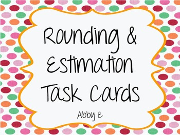 Rounding and Estimation Task Cards