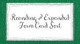 Rounding and Expanded Form Card Sort