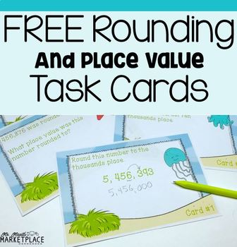 Rounding and Place Value Task Cards -3rd and 4th grade CCSS Aligned