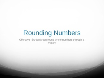 Rounding numbers powerpoint