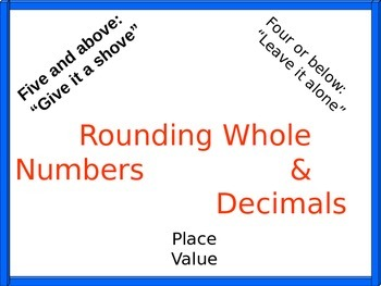 Rounding of Whole Number and Decimals PowerPoint with Student Handout
