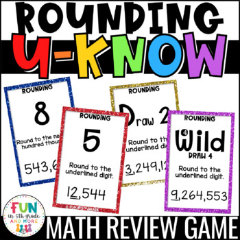 Rounding U-Know Game: Whole Numbers and Decimals for Math Centers or Stations