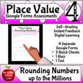 Rounding on Google Forms ™ Assessments 4th grade Math Place Value