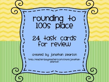 Rounding to 100s Place - 24 Task Cards for Review and Centers - With QR Codes