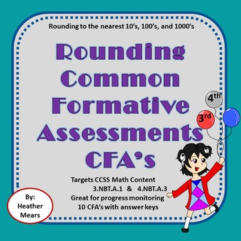 Rounding to 10's 100's 1000's CFA common formative assessments