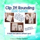 Rounding (to 10s & 100s) Clip It! Task Cards