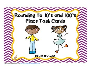Rounding to 10's and 100's Place Task Cards Common Core