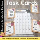 3rd Grade Go Math Chapter 1 Lesson 1.3 Rounding to Estimate Sums Task Cards