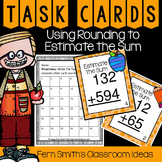 3rd Grade Go Math Lesson 1.3 Rounding to Estimate Sums Task Cards