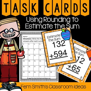Rounding to Estimate Sums Task Cards and Recording Sheet