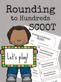 Rounding to Hundreds Scoot