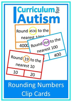 Rounding to Nearest 10, 100, 1000 Clip Cards, Autism Middle School Math