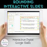 Rounding to Nearest 10/100 |Google Classroom | Interactive