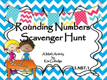 Rounding to Nearest Ten and Hundred - 3.NBT.1 Scavenger Hunt