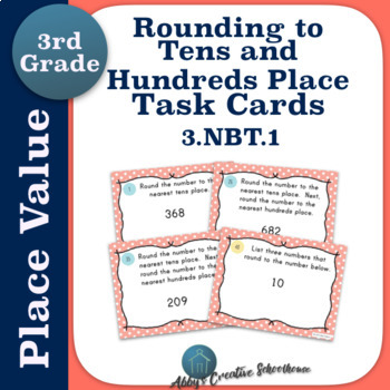 3.NBT.1 Task Cards Rounding to the Nearest 10 and 100