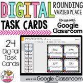 Rounding to any place task cards for Google Classroom