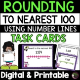 Rounding to nearest 100 (using Number lines) Task Cards