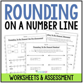 Rounding to the Nearest 10, 100, and 1000 Differentiated Worksheets
