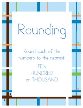 Rounding to the Nearest 10, 100, or 1,000