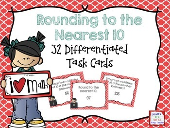 Rounding to the Nearest 10: 32 Differentiated Task Cards
