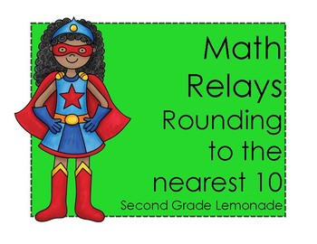 Rounding to the Nearest 10 Math Relay