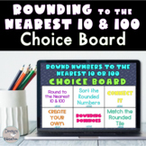 Rounding to the Nearest 10 and 100 Digital Choice Board |