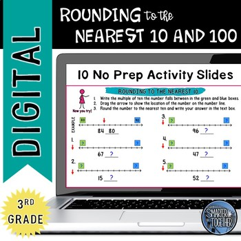 Rounding to the Nearest 10 and 100 Interactive Digital Resource
