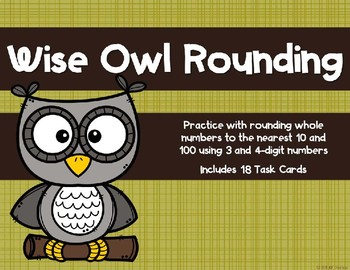 Rounding to the Nearest 10 and 100 {Owl}