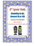 Rounding to the Nearest 10 or 100 Common Core FSA
