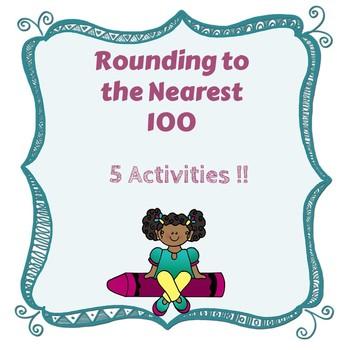 Rounding to the Nearest 100: 5 Activities