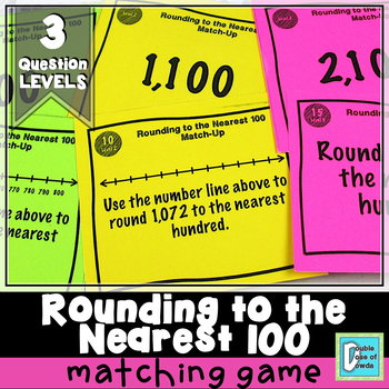 Rounding to the Nearest 100 Match-Up Cards