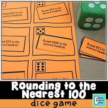 Rounding to the Nearest 100 Roll and Play Dice Game