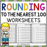 Rounding Worksheets - To The Nearest 100