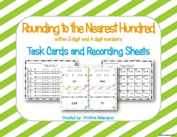 Rounding to the Nearest Hundred [3 digit & 4 digit numbers]  Task Cards
