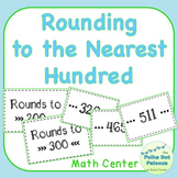 Rounding to the Nearest Hundred Math Center