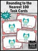 Rounding to the Nearest Hundred Task Cards 3rd Grade Math