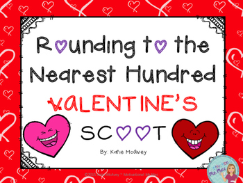 Rounding to the Nearest Hundred Valentine's Scoot