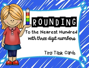 Rounding to the Nearest Hundred with Three Digit Numbers